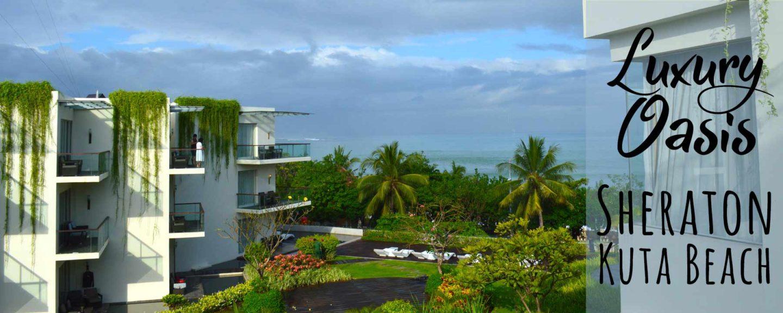 Sheraton Bali Kuta Resort Video Tour   5 Star Oceanfront Luxury