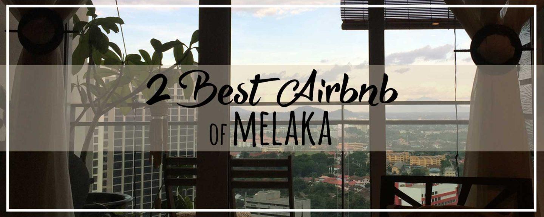 2 Amazing Airbnb in Melaka | Heritage Home vs. Luxury Condo