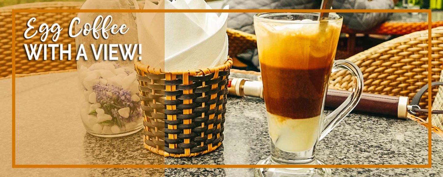 Hanoi | Best Egg Coffee with A View at Coffee Club Cafe
