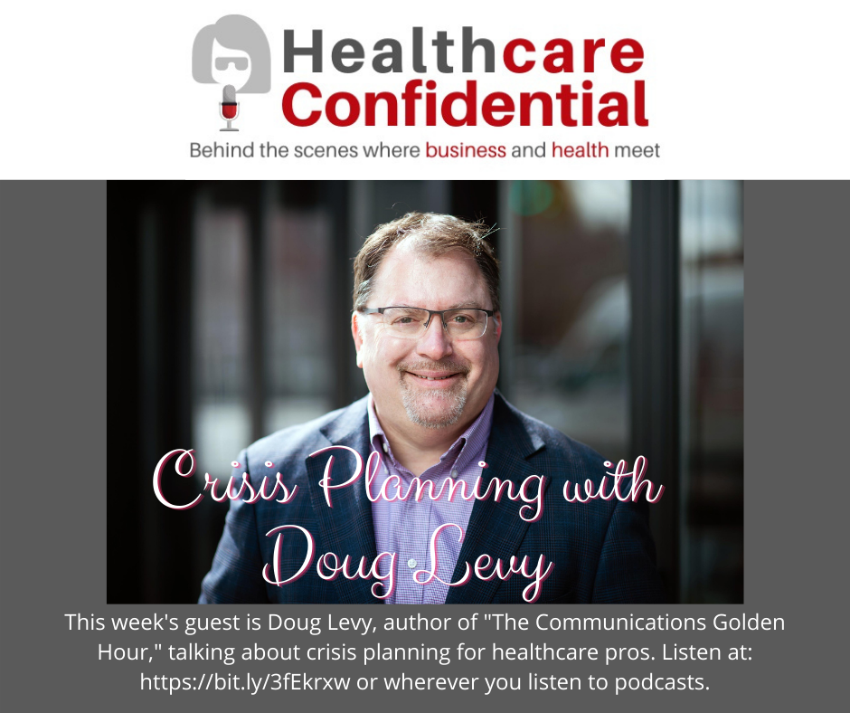 Doug Levy with link to Healthcare Confidential podcast episode