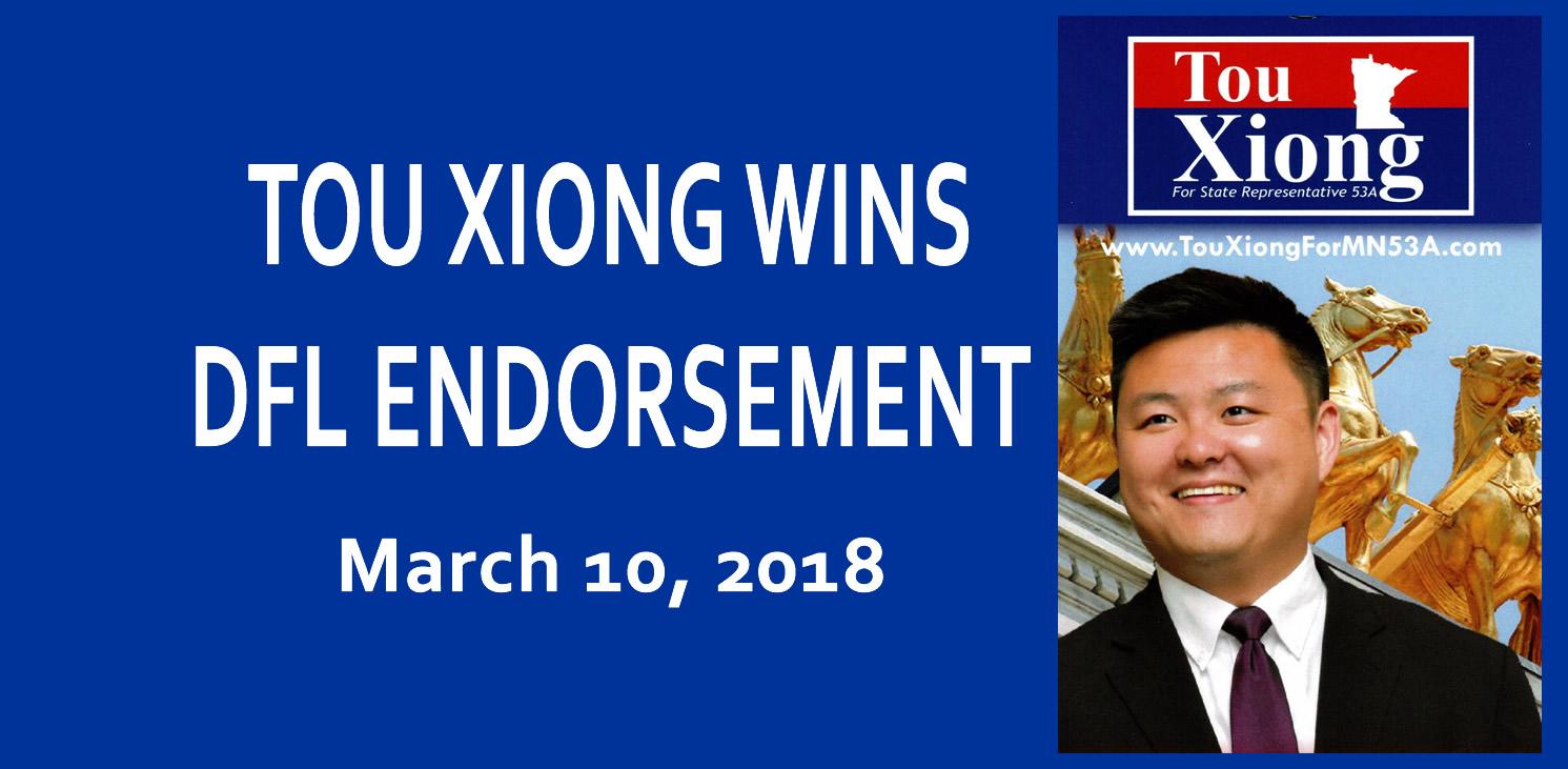 TOU XIONG WINS DFL ENDORSEMENT FOR STATE REPRESENTATIVE 53A