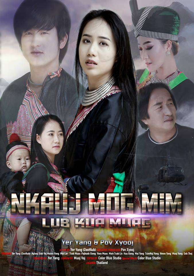 "Latest Movie Release, ""Nkauj Mog Mim Lub Kua Muag"", Available July 4th Weekend."
