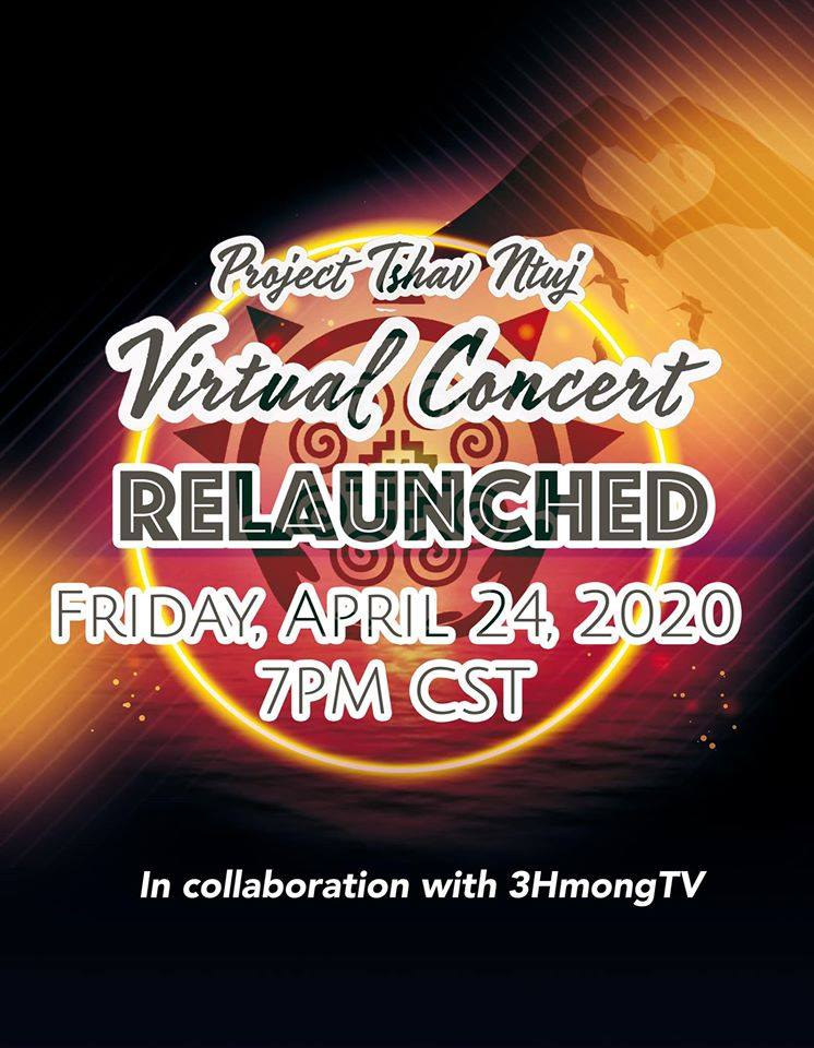 PROJECT TSHAV NTUJ VIRTUAL CONCERT LIVE – APRIL 24, 2020 AT 7PM.