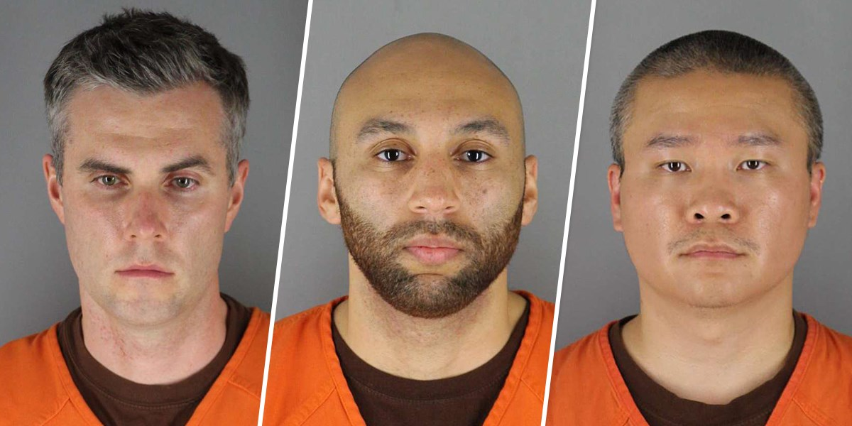 THREE OF THE OFFICERS AIDED IN THE DEATH OF GEORGE FLOYD'S DEATH CHARGED.