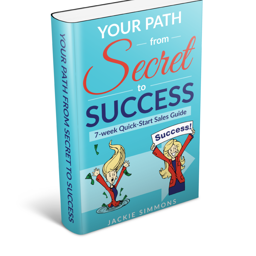 Your Path From Secret To Success 3D - Jackie Simmons