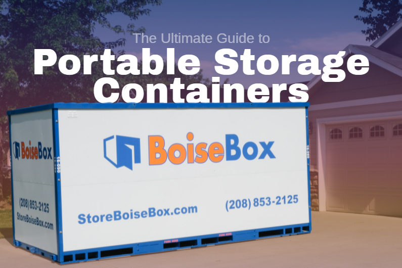 The Ultimate Guide to Portable Storage Containers