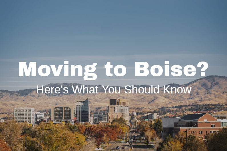 What You Should Know about Moving to Boise