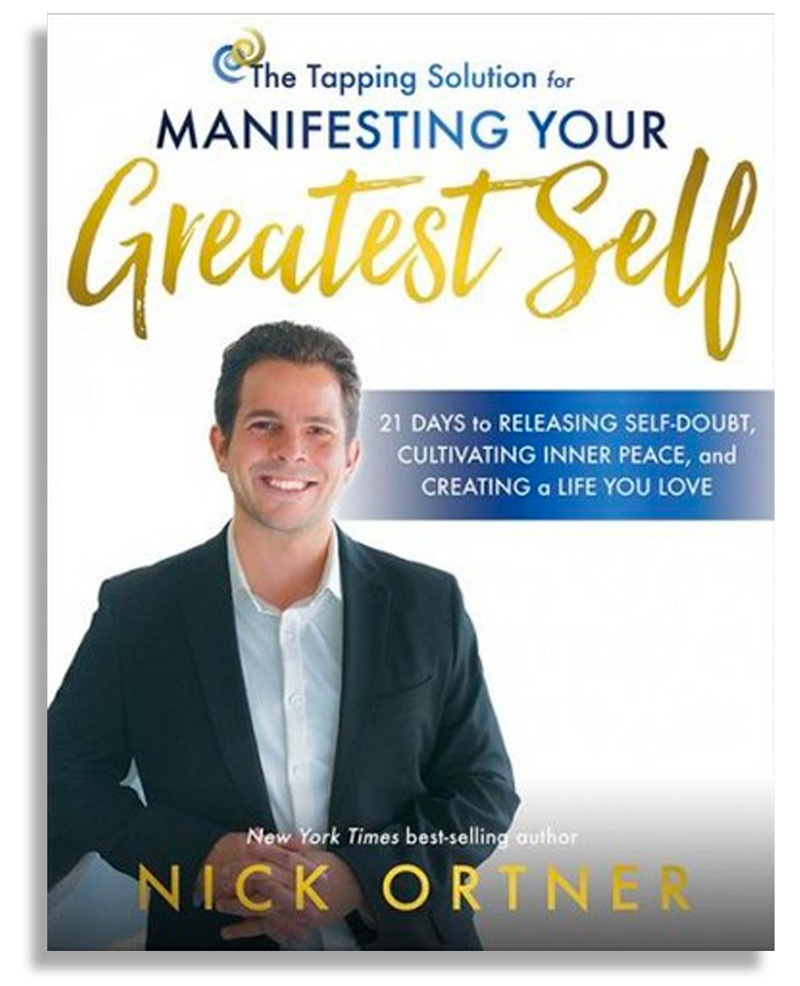 Manifesting your Greatest Self, by Nick Ortner