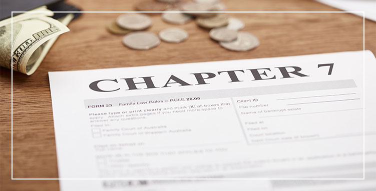 File Bankruptcy Chapter 7 - Bankruptcy Lawyer