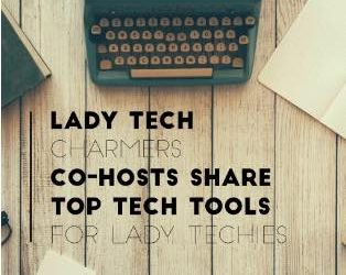 #31 | Tech Tools for Lady Techies