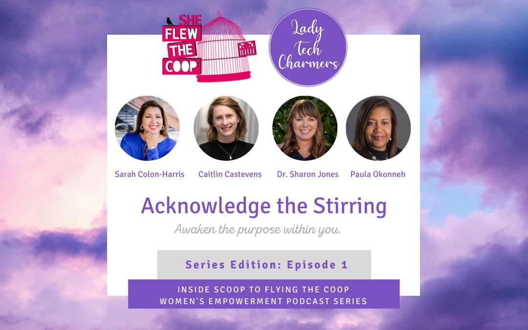 Acknowledge the Stirring   Women's Empowerment
