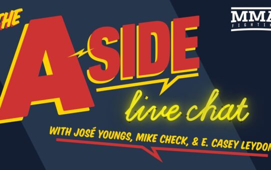 The A-Side Live Chat: UFC Vegas 17 Fallout, UFC Fight Island Lineup, More – MMA Fighting