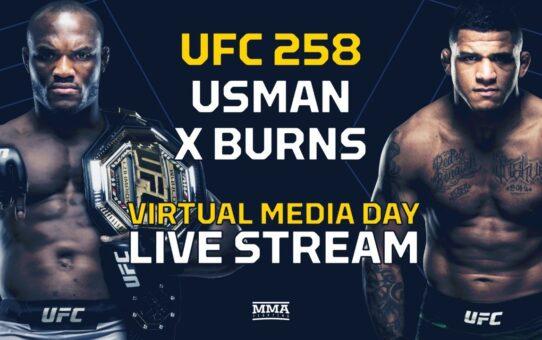 UFC 258: Usman vs. Burns Virtual Media Day LIVE Stream – MMA Fighting