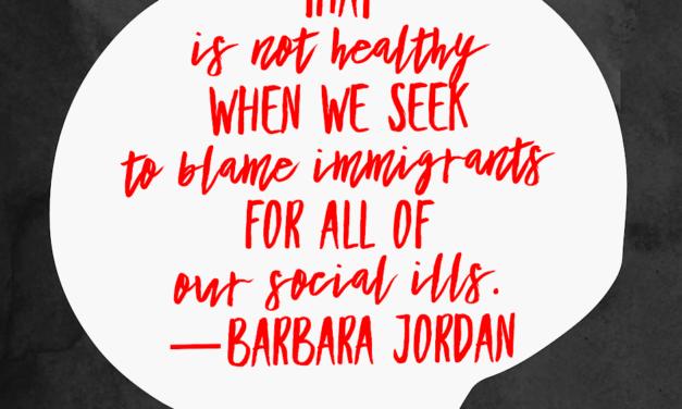 'Listening' to Barbara Jordan on Immigration