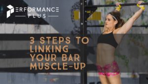 3 Steps to Linking Your Bar Muscle-Up