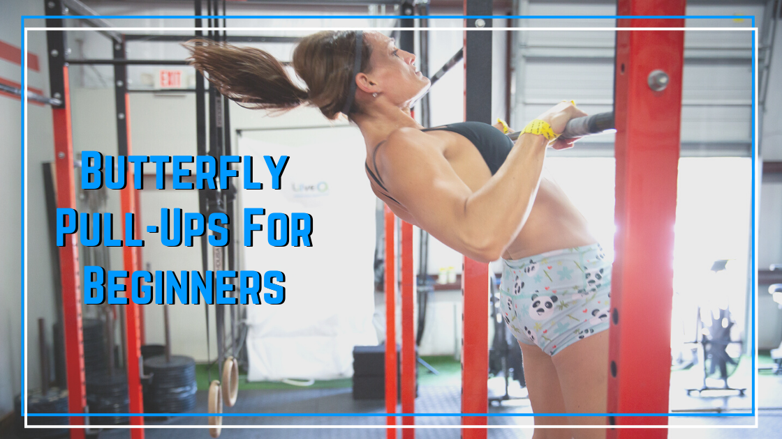 buuterfly pullups for beginners performance plus programming