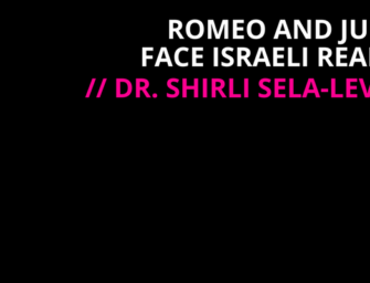Romeo and Juliet face Israeli Reality