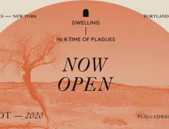 DWELLING IN A TIME OF PLAGUES