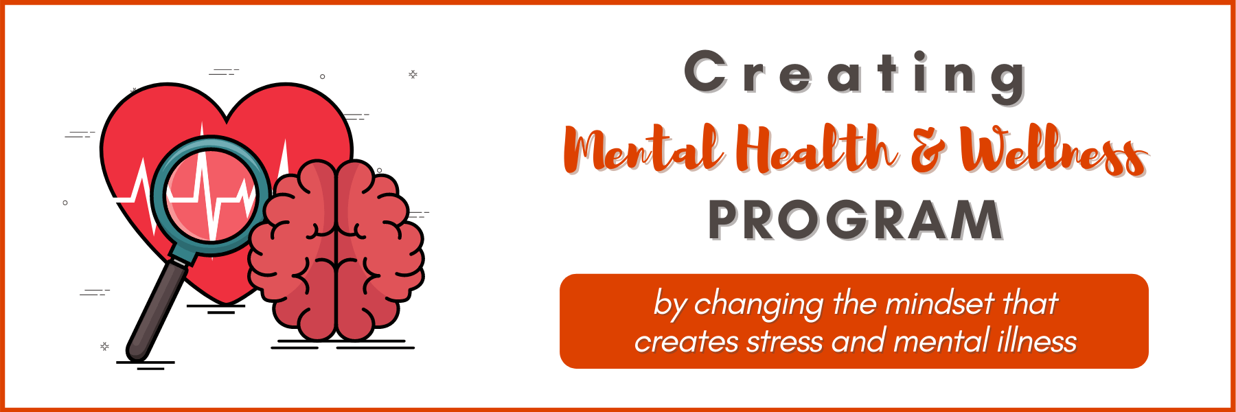 Creating Mental Health and Wellness Program - Caliber