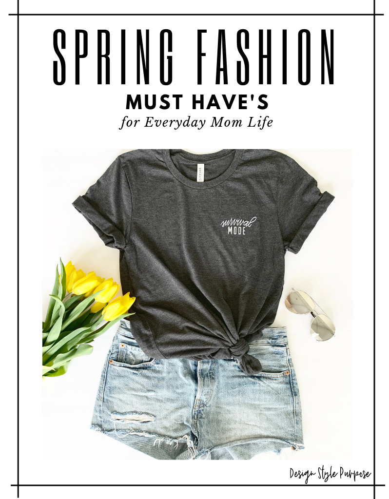 Spring Fashion Must Have's For Your Everyday Mom Life