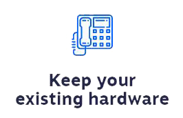 Keep your existing hardware