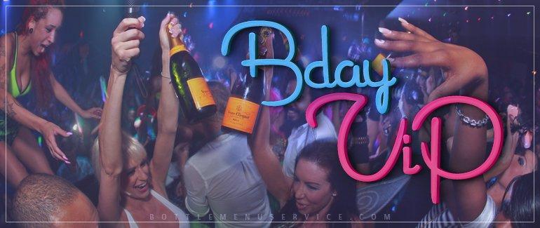 Birthday Bottle Service VIP
