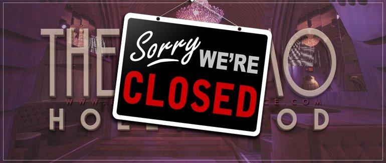 Cosmo Hollywood Nightclub Closed