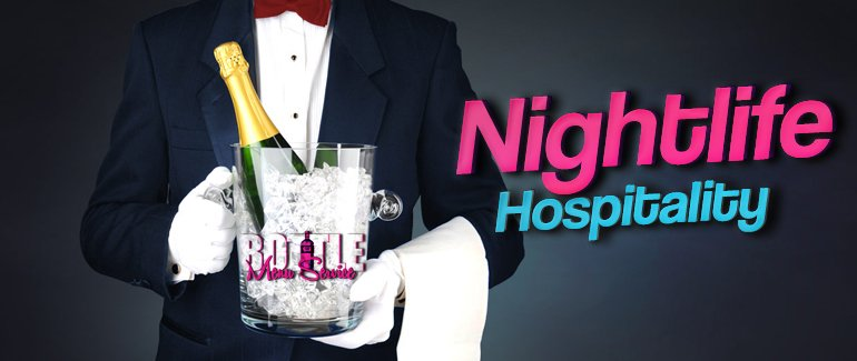 Nightlife Hospitality Concierge Party Packages