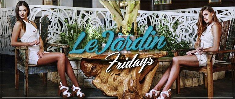 Le Jardin Friday Best LA Nightlife Destination