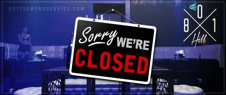 801 Hill Nightclub Permanently Closed