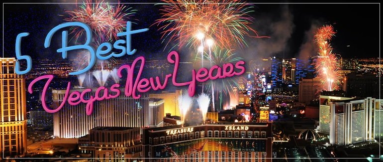 Top Five Best Vegas New Years Events