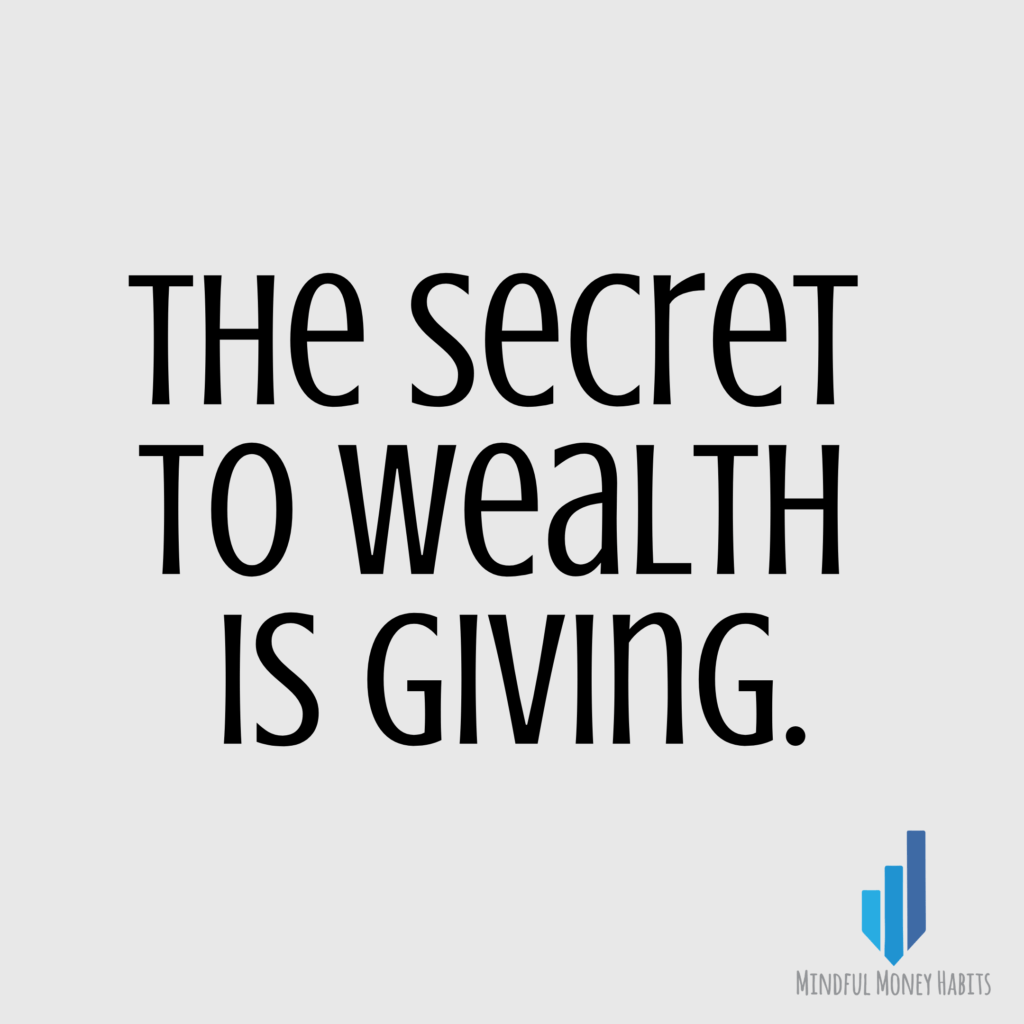 The secret to wealth is giving