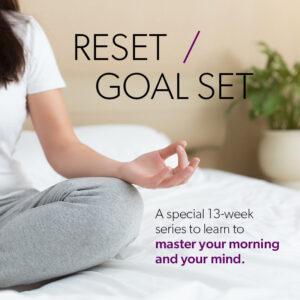 RESET/GOAL SET
