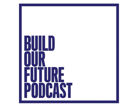 Build our Future Podcast: Episode 13 The Live-Work Space