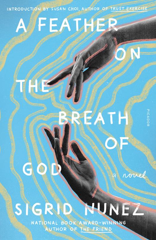 A Feather on the Breath of God by Sigrid Nunez