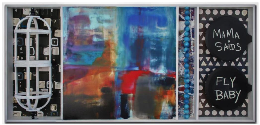 Mama Says Fly   Mixed media and acrylic on canvas   90x40