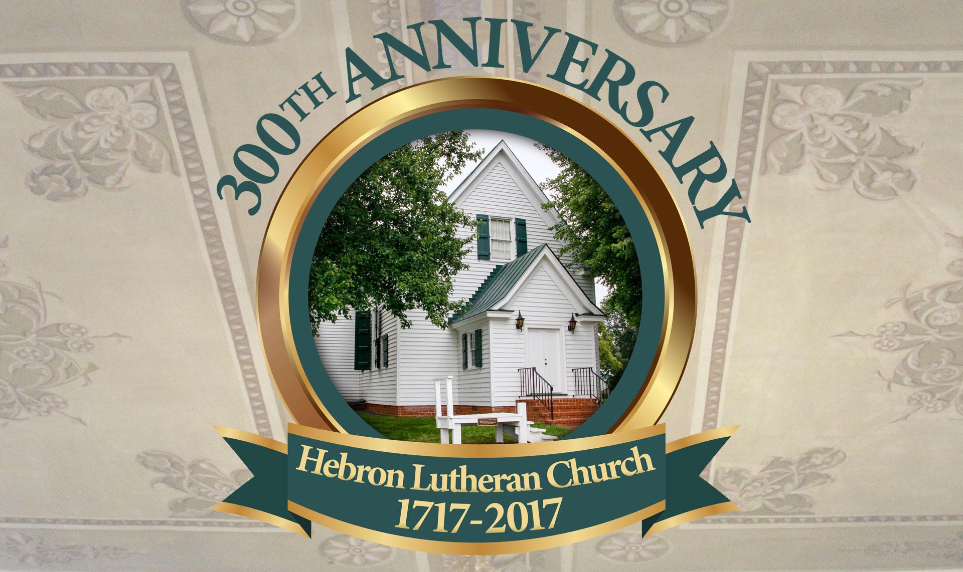 300th Anniversary of Hebron Lutheran Church in Madison, Virginia