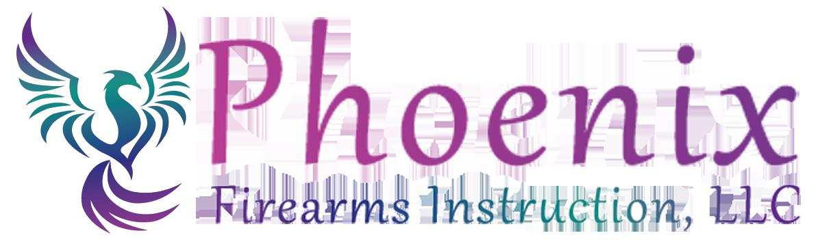 Phoenix Firearms Instruction, LLC
