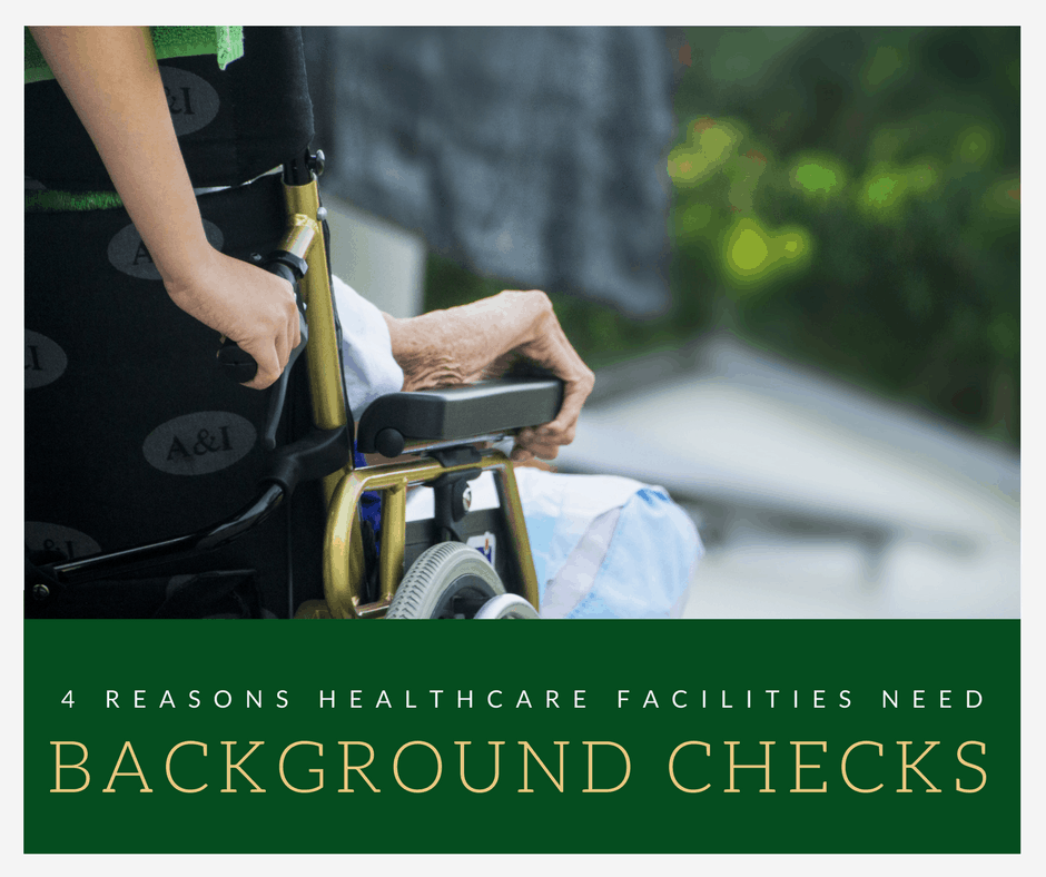 4 Reasons Healthcare Facilities Need Pre-Employment Background Checks