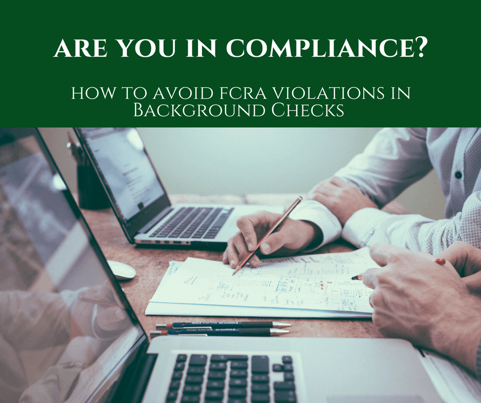 How to Avoid FCRA Violations in Background Checks