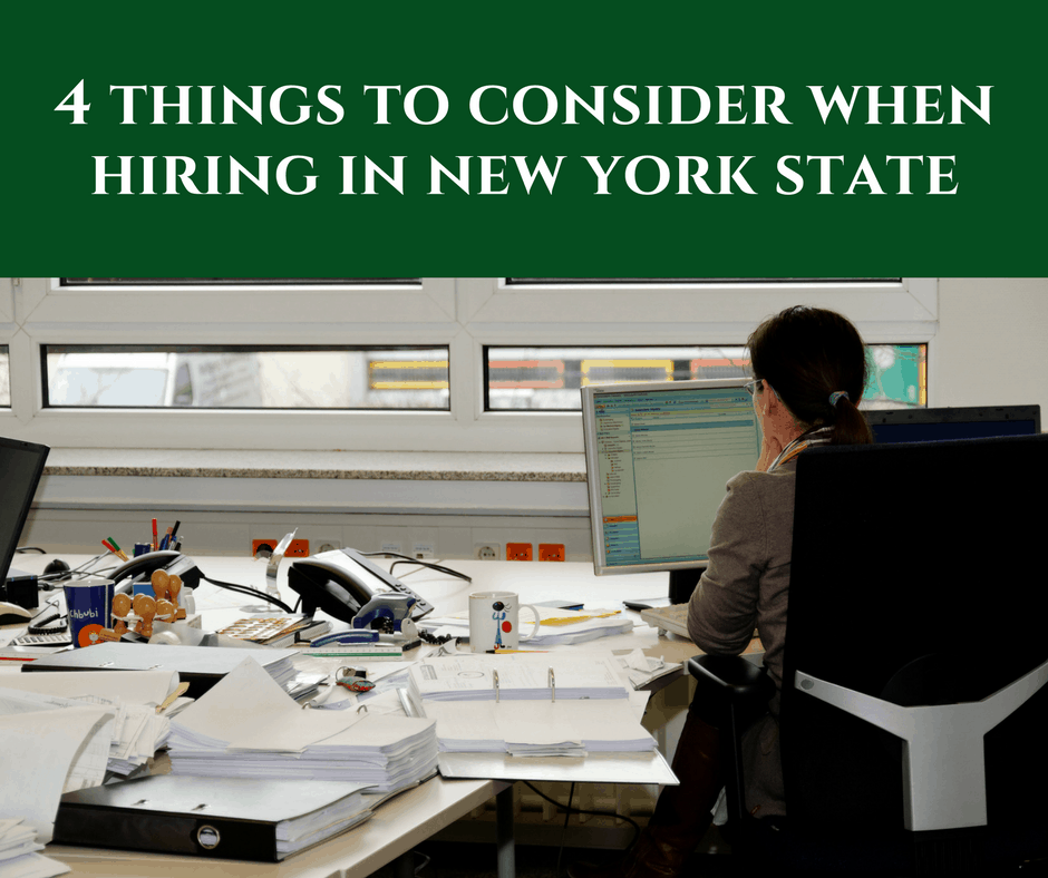 4 Things to Consider when Hiring in New York State