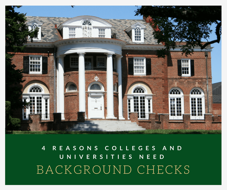 4 Reasons Background Checks are Critical for Colleges