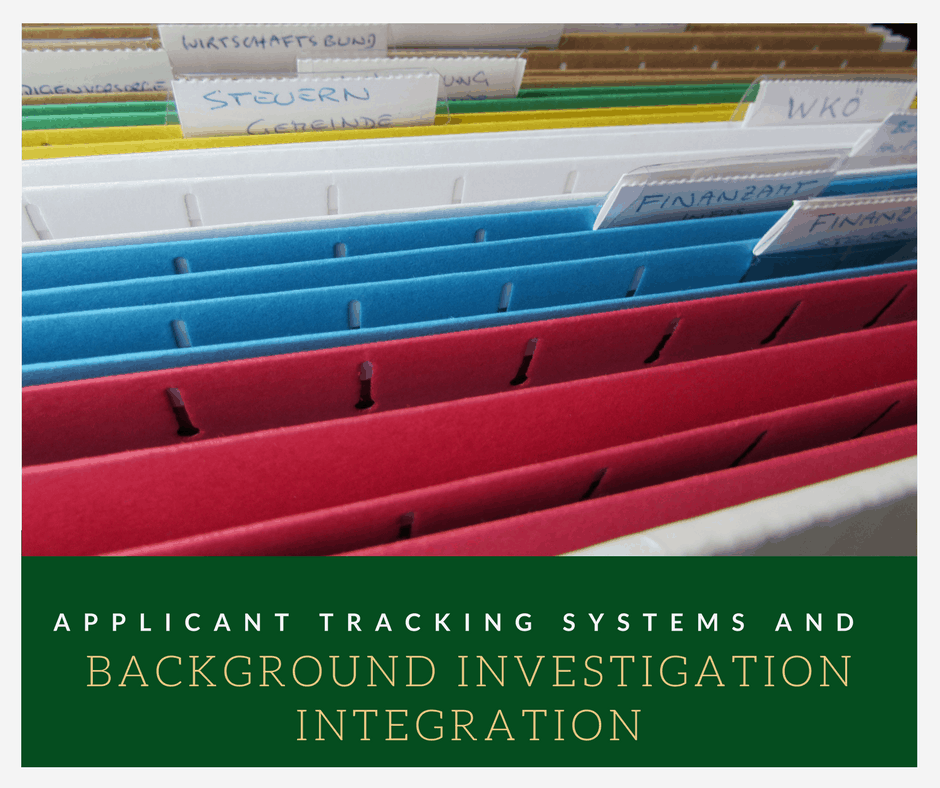 Applicant Tracking Systems and Background Investigation Integration