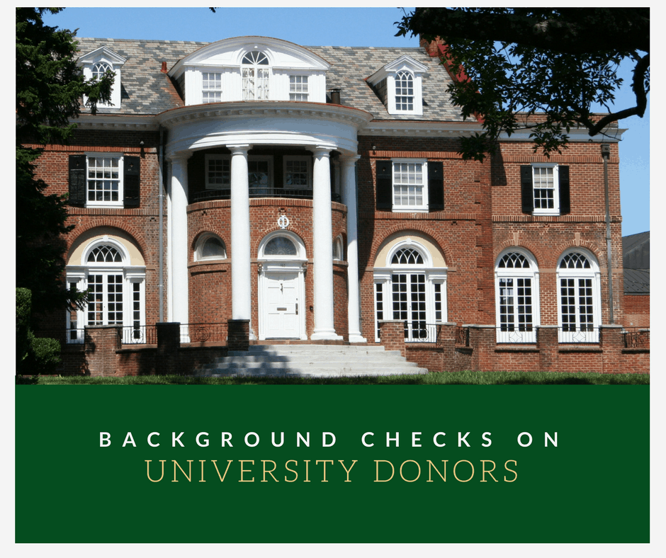 Background Checks on University Donors: Why They're Necessary
