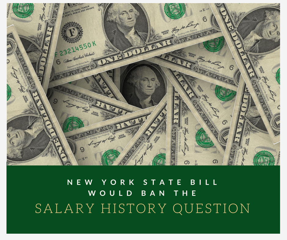New York State Bill Would Ban the Salary History Question