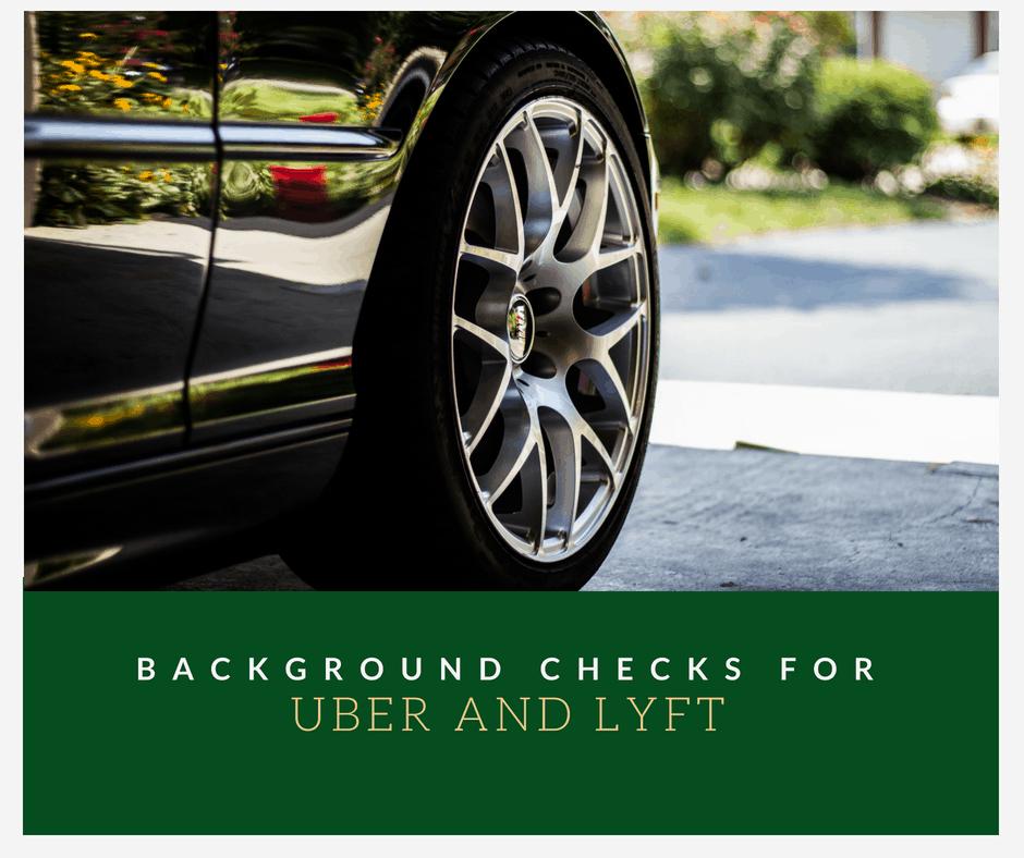 Background Checks for Uber and Lyft