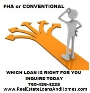 FHA or Conventional loans