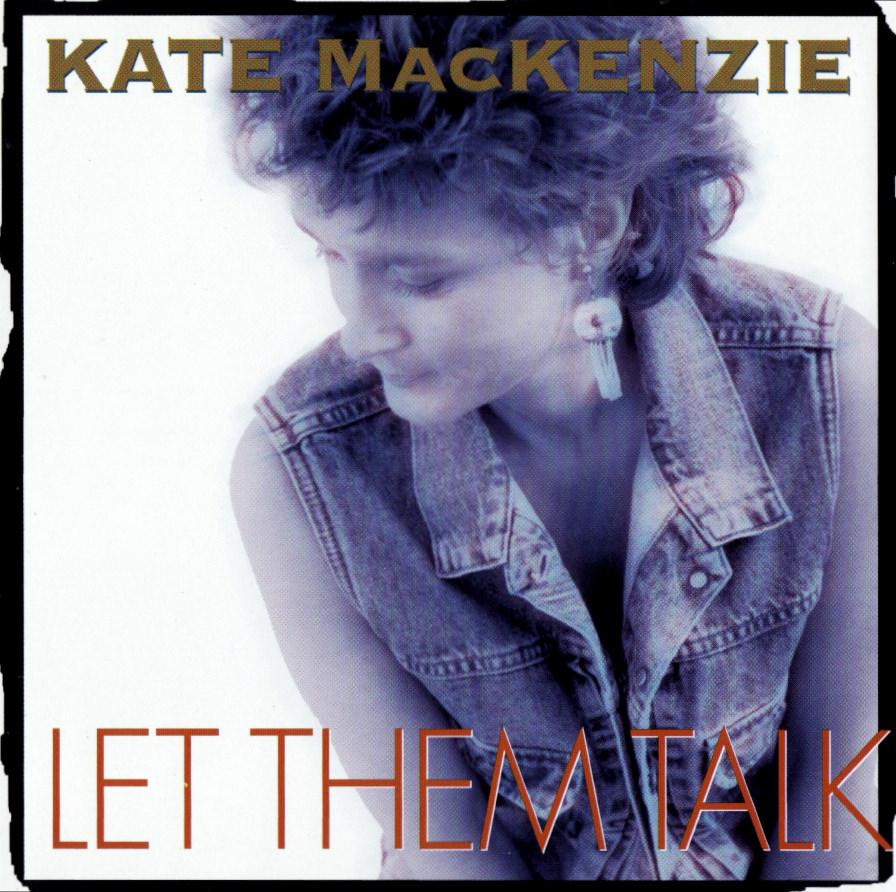Kate MacKenzie, Let Them Talk