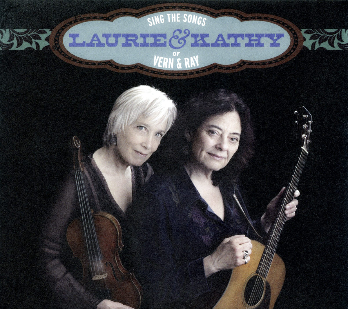 Laurie Lewis & Kathy Kallick Sing Vern & Ray