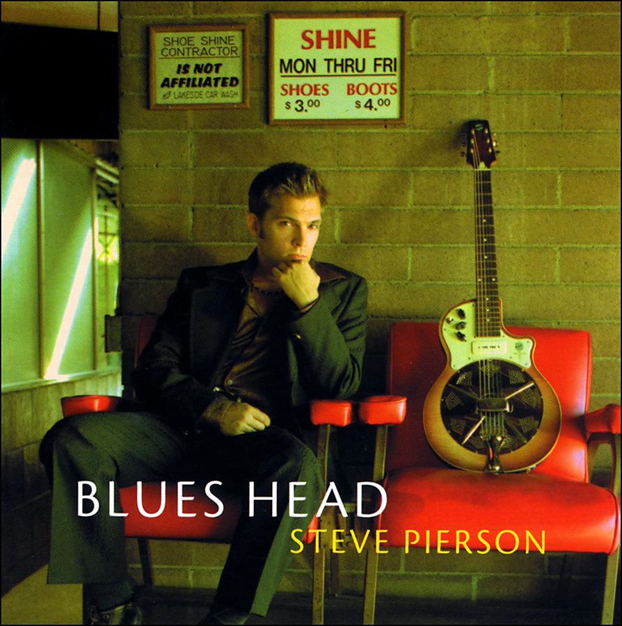 Steve Pierson, Blueshead